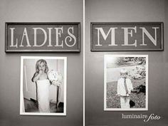Put old pics of bride and groom on the bathroom door at the wedding
