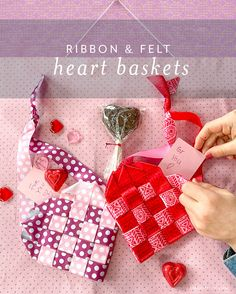 Valentine's Day DIY: Woven Ribbon Heart Baskets - Lia Griffith