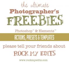 Freebies!!!!!!! | Rock My Edits – Photographers: PS Actions, Presets, Templates and Business Tools