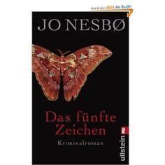 Jo Nesbo- Das fünfte Zeichen (Harry Holes fünfter Fall)