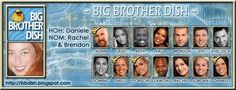 Big Brother season 13..not my fave of the seasons but still awesome