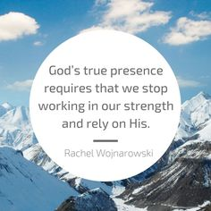 Put your work aside for a while and just enjoy God's presence.