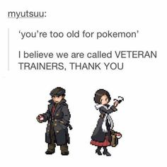 "We will never be ""too old"" for Pokemon"
