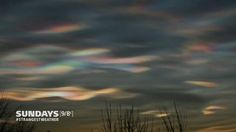 VIDEO: Incredible Iridescent Clouds!