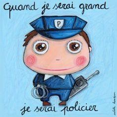 """Tableau d'Isabelle Kessedjian """"Quand je serai grand, je serai Policier"""" - Le Coin des créateurs"""