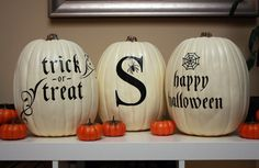Halloween Decorating. White pumpkin with black writing - letters. These were done with a machine, but you can use press on letters or paint them yourself. from a.steed's.life