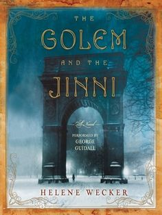 In The Golem and the Jinni, a chance meeting between mythical beings takes readers on a dazzling journey through cultures in turn-of-the-century New York.