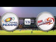 IPL 2015 MI vs DD live Streaming – Live Score DD vs MI Full Match 23 Apr...