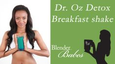Dr Oz 3 Day Detox Breakfast Smoothie Drink by Blender Babes (+playlist)