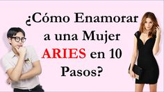 Tips para conquistar a mujer aries
