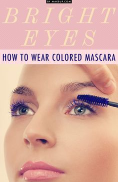 How to Wear Colored Mascara // make your eyes POP