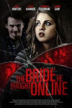 The Bride He Bought Online Full Movie English Subs HD720 check out here : http://movieplayer.website/hd/?v=4819458 The Bride He Bought Online Full Movie English Subs HD720  Actor : Anne Winters, Travis Hammer, Annalisa Cochrane, Lauren Gaw 84n9un+4p4n