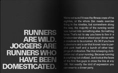 Pearl Izumi running - Runners are wild. Joggers are runners who have been domesticated.