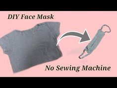 How to make Face mask from T-shirt / No sewing machine / DIY dust mask / Handmade mask at home - Corona Virus Easy Face Masks, Homemade Face Masks, Diy Face Mask, T Shirt Recycle, Diy Couture, Pocket Pattern, Diy Mask, Diy Videos, Tutorial
