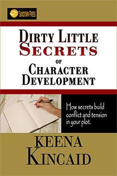 Dirty Little Secrets of Character Development by Keena Ki... https://www.amazon.com/dp/B01KUJ8R0K/ref=cm_sw_r_pi_dp_x_73LfybR2FMKFR