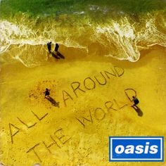 Oasis - All Around The World Inch Vinyl Single Record Limited Numbered Album Songs, Music Albums, Oasis, In The Midnight Hour, Definitely Maybe, Feeling Song, World 7, Noel Gallagher, Britpop