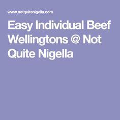 Easy Individual Beef Wellingtons @ Not Quite Nigella