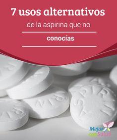 7 usos alternativos de la aspirina que no conocías  Todos conocemos sus propiedades para cuando no nos encontramos del todo bien. No obstante, lo cierto es que la aspirina tiene muchos más usos además de los convencionales.