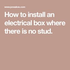 Most electrical boxes are attached to a stud before the drywall is