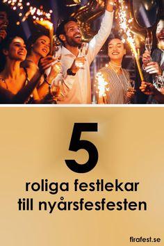 Nyårsfesten är årets festligaste fest! Och ofta, dessutom en av årets längsta. Här är tips på roliga festlekar som förgyller väntan på tolvslaget! #festlekar #nyår #nyårsfest #nyårsquiz