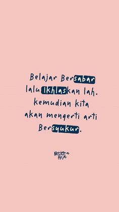 Islamic Quotes, Quran Quotes Inspirational, Motivational Quotes, Muslim Quotes, Quotes Lucu, Quotes Galau, Cinta Quotes, Text Quotes, Mood Quotes