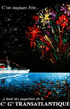 Cie Gle Transatlantique by R. Bounard  Vintage Poster Reproduction. French travel poster features a ship on the ocean at night with fireworks exploding in the sky and reflecting in the water. Giclee Advertising Print. Classic Posters