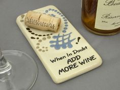 When in doubt add more wine.