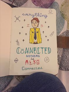 """""""Everything is connected. Nothing is also connected."""" -Dirk Gently"""