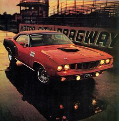 To my wife: who's dream car is a '69 Chevrolet Camaro- This honey, is MY Dream Car: A 1970 Plymouth Cuda!