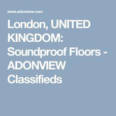 London, UNITED KINGDOM:  Soundproof Floors  - ADONVIEW Classifieds