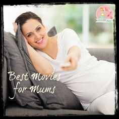 The Best Movies for Mums
