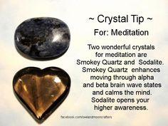 Crystal tip - smokey quartz and sodalite for meditation Crystal Magic, Crystal Healing Stones, Stones And Crystals, Gem Stones, Chakra Crystals, Crystal Cluster, Blue Crystals, Natural Crystals, Natural Stones