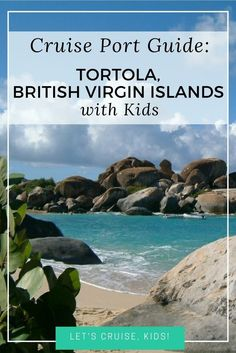 Cruise Port Guide: Tortola, British Virgin Islands with Kids! As you plan your next cruise, it's important to consider the ports. We've got recommendations for those who are traveling with children - activities, beaches, and sights to see! Disney Cruise Excursions, Disney Cruise Tips, Cruise Port, Cruise Vacation, Disney Travel, Cruise Ships, Italy Vacation, Disney Vacations, Vacation Ideas