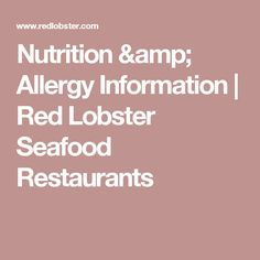 Nutrition & Allergy Information | Red Lobster Seafood Restaurants