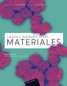 Ciencia e ingeniería de materiales / William D. Callister, Jr., David G. Rethwisch: http://kmelot.biblioteca.udc.es/record=b1536545~S1*gag