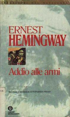 Addio alle armi, Ernest Hemingway
