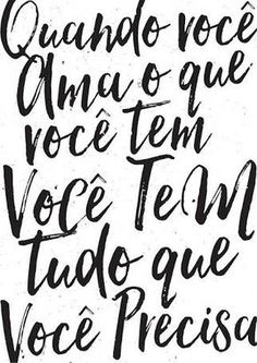 I love my life. Portuguese Quotes, Poster S, More Than Words, Inspire Me, Sentences, Wise Words, Wisdom, Positivity, Thoughts