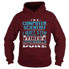 Awesome Tee  COMPUTER SCIENCE - NEVER STOP WORKING T-Shirts