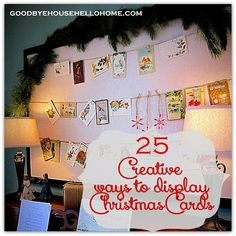 25 Creative Ways to Display (and thereby organize) Christmas Cards
