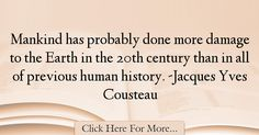 Jacques Yves Cousteau Quotes About History - 34185