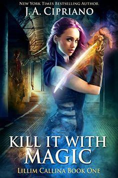Kill It With Magic: An Urban Fantasy Novel (The Lillim Ca... https://www.amazon.com/dp/B00NLZMRO8/ref=cm_sw_r_pi_awdb_x_x1vrybKDM7X9Q