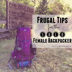 Frugal tips for the solo female backpacker