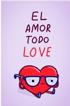 El amor todo love - Happy drawings :) By: Héctor Alberto Spanish Memes, Spanish Quotes, All You Need Is Love, My Love, Me Quotes, Funny Quotes, Quotes En Espanol, Humor Grafico, More Than Words