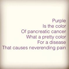 Pancreatic cancer is devastating. www.run4projectpurple.org