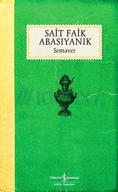 Sait Faik Abasıyanık - Semaver Books To Read, My Books, Book Lists, Book Worms, Novels, App, Reading, Inspiration, Authors