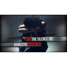 Silence About Domestic Violence is a Recipe For Disaster!  End the Silence on Violence!