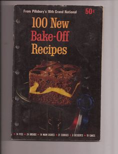 Pillsbury's 16th Grand National 100 New Bake Off Recipes Cookbook 1965