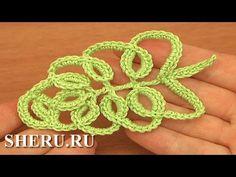 Crochet Leaves Урок 33 часть 1 из 2 Листик на основе сложных столбиков - YouTube