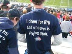 Those who know me KNOW this will be done with I cheer for Utah and whoever is playing BYU. Byu University, Brigham Young University, Byu Football, Football Season, Byu Utah, Byu College, Mormon Humor, Lds Memes, Athlete Quotes