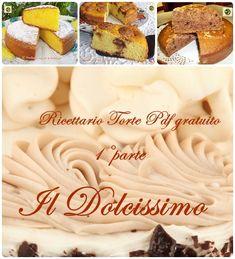 Ricettario torte Pdf gratuito il Dolcissimo 1° parte Blog profumi Sapori & Fantasia